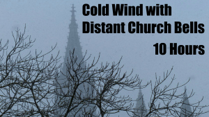 Cold wind with Distant Church bells