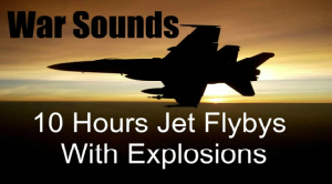 War Sounds - Jet Flybys with Explosions