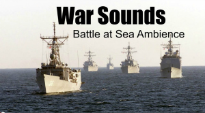 War Sounds Battle at Sea